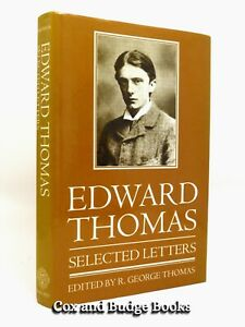 EDWARD THOMAS Selected Letters 1996 1st HB DW Robert Frost, Eleanor Farjeon...