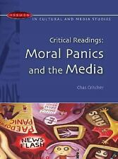 Critical Readings: Moral Panics and the Media (Issues in Cultural and Media Stu
