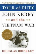 Tour of Duty: John Kerry and the Vietnam War, Douglas Brinkley, 2004
