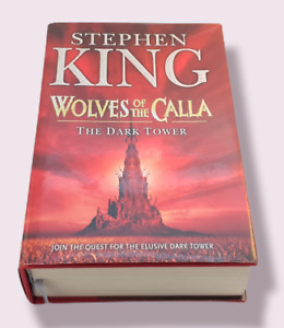 Dark Tower: v. 5: Wolves of the Calla by Stephen King (Hardcover, 2003)