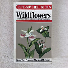 Peterson Field Guides: A Field Guide to Wildflowers of Northeastern and...