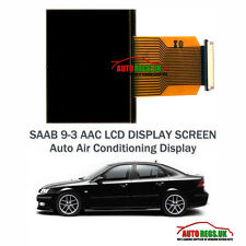 SAAB 9-3 ACC Auto Climate Control LCD Display & Ribbon Cable Replacement - NEW