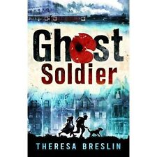Breslin, Theresa, Ghost Soldier: WW1 story, Very Good Book