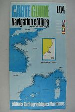 CARTE GUIDE NAVIGATION COTIERE E04 EL ESTARTIT - TOSSA PAR CLAUDE VERGNOT