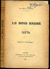 """Jean-René Aubert : LE BOIS SACRE, 1910. """"Jeune Champagne"""""""