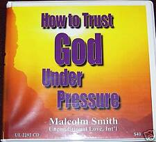 """Malcolm Smith """"How to Trust God Under Pressure"""" 5 hrs cd"""