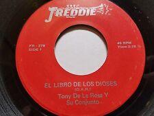 """TONY DE LA ROSA - El Libro De Los Dioses FREDDIE 7"""" Tejano Tex-Mex 1970's"""