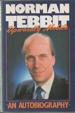 Norman Tebbit Upwardly Mobile (autobiography) 1988 HB/DJ  Fine+/Fine+ condition