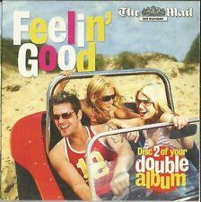 FEELIN' GOOD - DISC 2 OF 2 - VARIOUS ARTISTS - SUNDAY MAIL PROMO MUSIC CD
