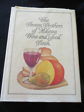 The Brown Brothers of Milawa Wine & Food Book HBDJ 1986 1st ed.,