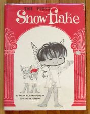 THE FIRST SNOWFLAKE Edward & Mary Richards Gibson 1963 HBDJ VGC L1