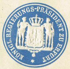 Siegelmarke / Briefsiegel KÖNIGL. REGIERUNGS-PRÄSIDENT ZU ERFURT