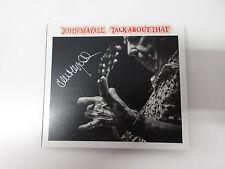 John Mayall-talk about that CD CON AUTOGRAFO ORIGINALE NUOVO