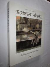ALSACE: ROBERT BELTZ De la Vie Parisienne à l'Esprit du Rhin par YVONNE BELTZ