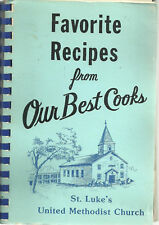 ST LOUIS MO 1985 VINTAGE FAVORITE RECIPES COOK BOOK * ST LUKE'S METHODIST CHURCH