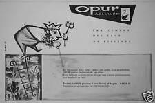 PUBLICITÉ 1958 PISCINES OPUR TRAITEMENT DES EAUX -  ETS.DEGREMONT PARIS