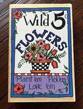 Inkadinkado Alma Lynne Wild Flowers Plant 'em Pick 'em Love 'em 6391-P