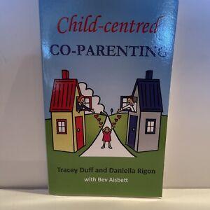 Child-Centred Co-Parenting by Tracey Duff Daniella Rigon Bev Aisbett - Paperback