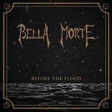 Bella morte Before The Flood CD 2011