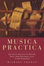 Musica Practica : The Social Practice of Western Music from Gregorian Chant to …