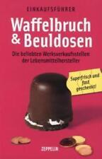Waffelbruch und Beuldosen: Die beliebten Werksverkaufsstellen der Lebens ... /4