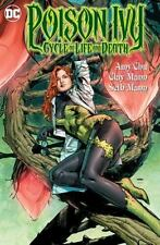 Poison Ivy: Cycle of Life and Death by Amy Chu (2016, Paperback)