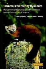 Mammal Community Dynamics: Management and Conservation in the Coniferous Forests
