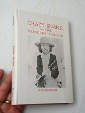 Crazy Snake and the Smoked Meat Rebellion, Mel H. Bolster (1976/HBw/dj/1st) VG+