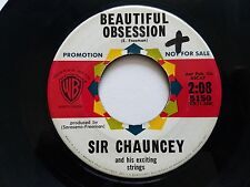 "SIR CHAUNCEY - Beautiful Obsession / Tenderfoot 7"" PROMO Jazz Pop Easy Listening"