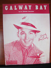Galway Bay by Arthur Colahan 1947 sheet music -sung by Bing Crosby