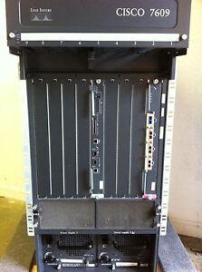 Cisco 7609 Router W / WS-SUP720-3BXL, WS-X6704-10GE, 2x WS-CAC-3000W CISCO7609