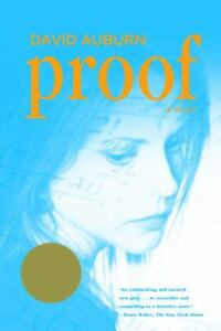 Proof : A Play by David Auburn (2001, Trade Paperback)