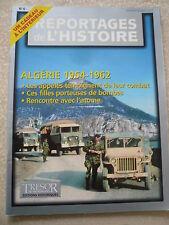 REPORTAGE DE L'HISTOIRE N° 6 ALGERIE 1954-1962. FILLES PORTEUSES DE MORT.