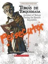 Tomas de Torquemada : Architect of Torture During the Spanish Inquisition