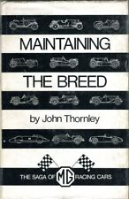MG Maintaining the Breed - John Thornley 1971 edition - classic book