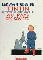 Hergé. Les aventures de Tintin au pays des Soviets. Casterman 1999.  NEUF