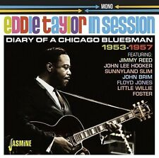Eddie Taylor In Session: Diary Of A Chicago Bluesm - Eddie Taylo (2016, CD NEUF)