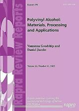 Polyvinyl Alcohol: Materials, Processing and Applications : Rapra Review...
