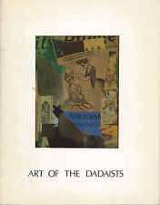 Art of the Dadists Exhibition Catalogue, 1977; la boetie. inc. with Timothy Baum