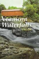 Vermont Waterfalls - Paperback By Dunn, Russell - GOOD