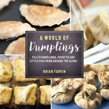 A WORLD OF DUMPLINGS - YARVIN, BRIAN - NEW PAPERBACK BOOK