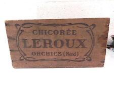 LEROUX CHICOREE ORCHIES (NORD) CAISSE EN BOIS 1er modele art nouveau RARE !!!