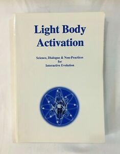 Light Body Activation Science Dialogue Interactive Evolution, Goodman, Paperback