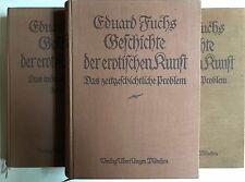 Geschichte der erotischen Kunst, Edurad Fuchs, Erotica, Sittengeschichte,