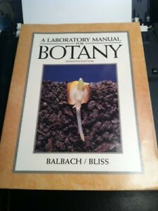 A Laboratory Manual For Botany 7th Edition By BalBach & Bliss