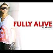 Fully Alive [Digipak] by Joe Melendrez (CD 2011) CHRISTIAN RAP New Sealed FREE