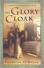 The Glory Cloak : A Novel of Louisa May Alcott and Clara Barton by Patricia O'B…