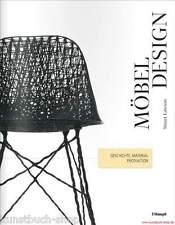 Fachbuch Möbeldesign, Geschichte Material Produktion umfassendes Nachschlagewerk