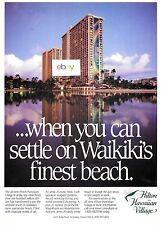 HILTON HAWAIIAN VILLAGE 100 MILLION $ MAKEOVER 1989 RAINBOW TOWER WAIKIKI AD