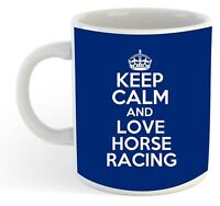 Keep Calm And Love Horse Racing  Mug - Blue